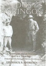 Dos Gringos by Frederick R. Andresen